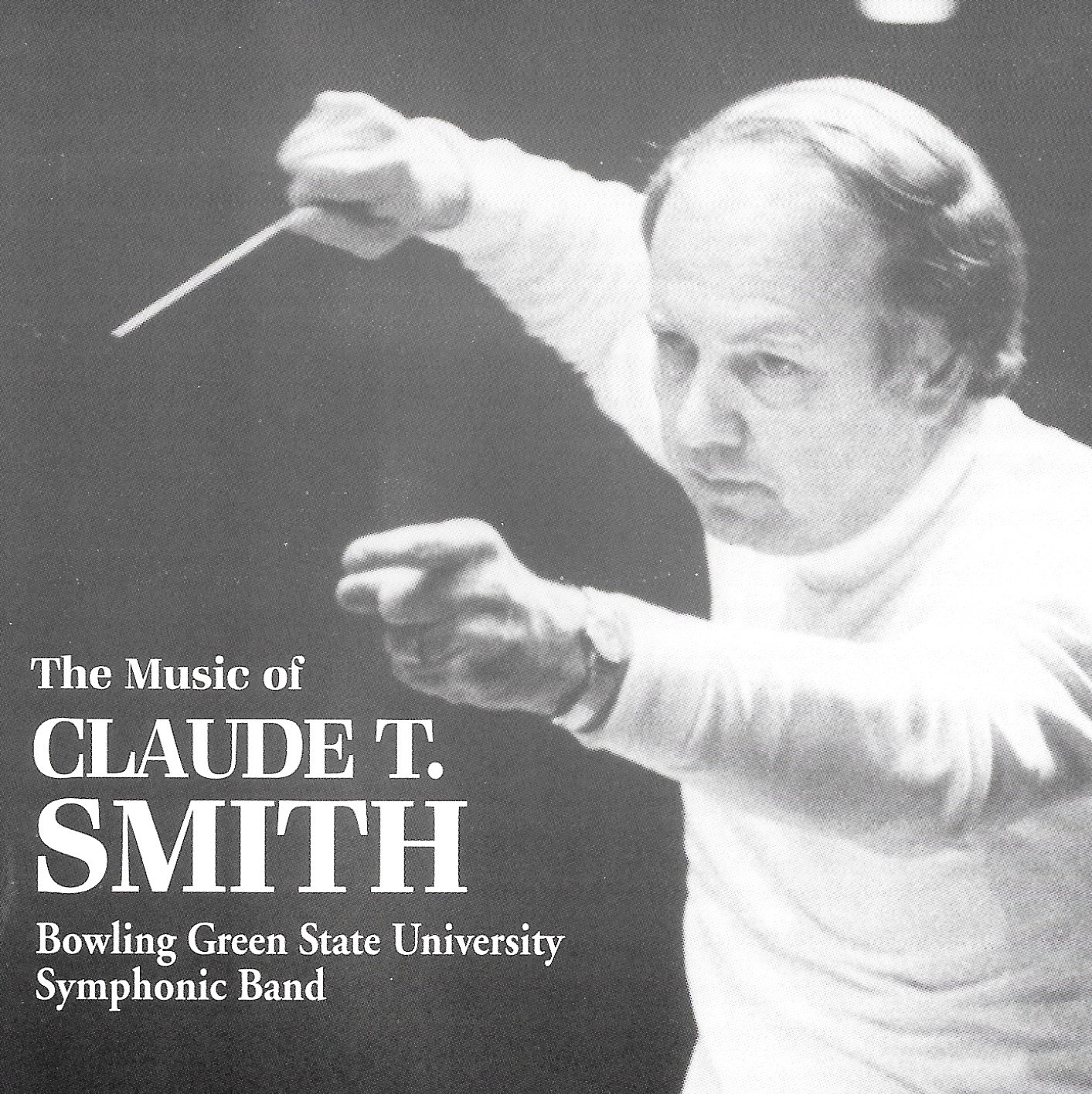The Music of Claude T. Smith